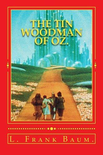 The Tin Woodman of Oz. (Wizard of Oz Series.)
