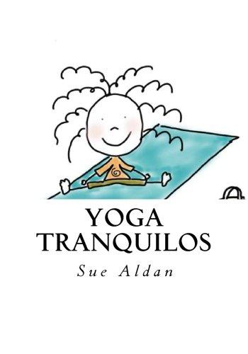 9781530588053: Yoga tranquilos (Spanish Edition)