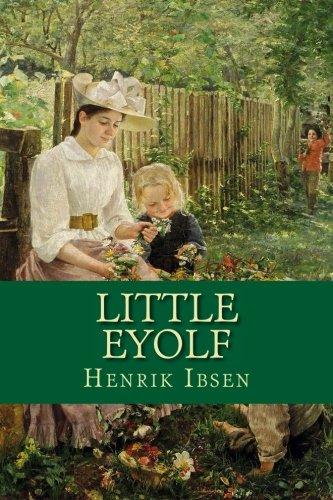 9781530591534: Little Eyolf