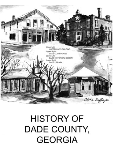 9781530595396: History of Dade Country Georgia