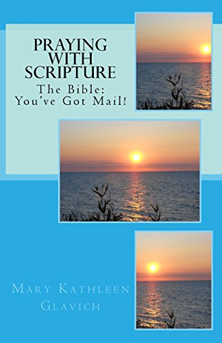 9781530595600: Praying with Scripture: The Bible: You've Got Mail!