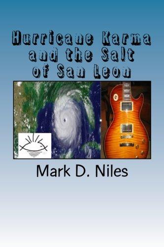 9781530596973: Hurricane Karma and the Salt of San Leon (San Leon Saga) (Volume 3)