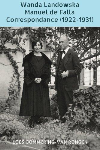 9781530598182: Wanda Landowska - Manuel de Falla : Correspondance (1922-1931): Mémé et le moine, une amitié précieuse