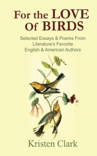 For the Love of Birds: Selected Essays: Kristen Clark