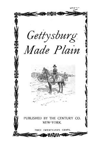 Gettysburg Made Plain: Century Co