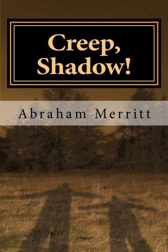 9781530606825: Creep, Shadow!