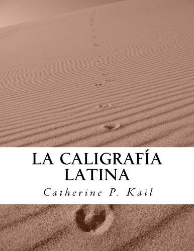 9781530612208: La Caligrafía Latina: Cuaderno de ejercicios: Volume 1