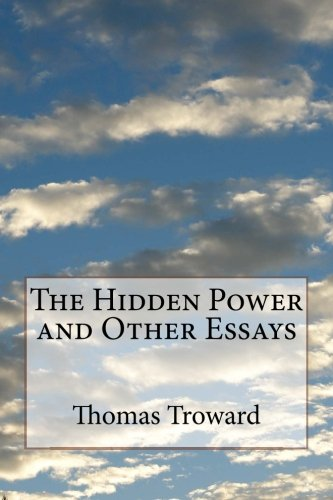 9781530629312: The Hidden Power and Other Essays
