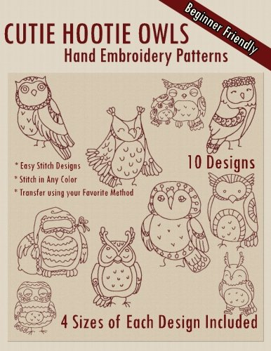 Cutie Hootie Owls Hand Embroidery Patterns: Embroidery, StitchX