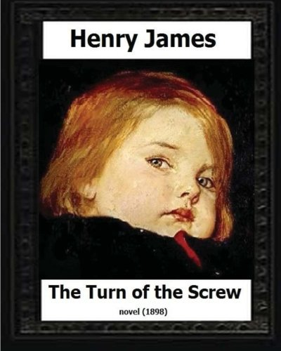 9781530637591: The Turn of the Screw (1898) by Henry James