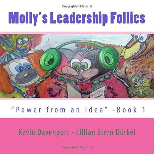Molly's Leadership Follies: Book One: Durkel, Mrs Lillian