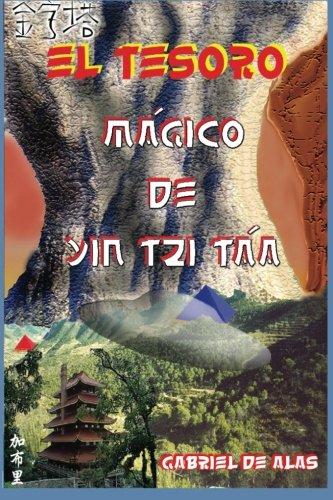 9781530644414: El Tesoro Magico de Yin Tzi Taa: Volume 3 (El Tesoro Mágico)
