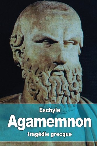 9781530647484: Agamemnon (French Edition)