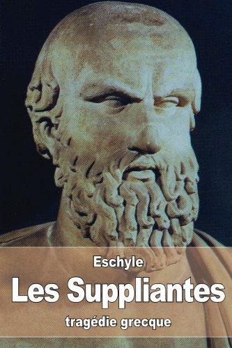 Les Suppliantes: Eschyle