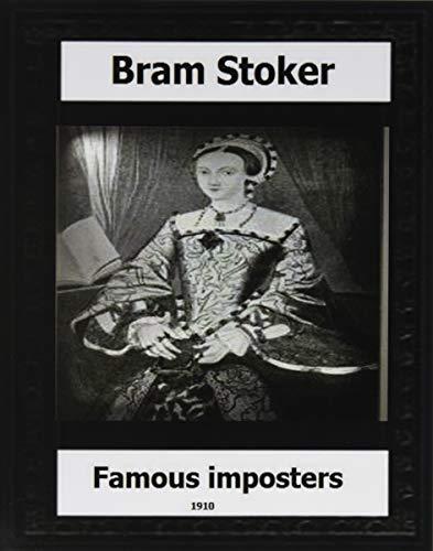 Famous Impostors (1910) by: Bram Stoker: Stoker, Bram