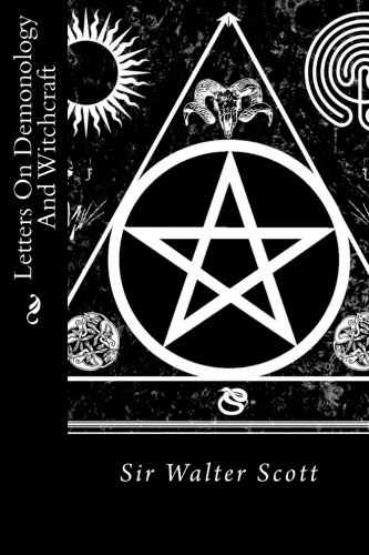 9781530650132: Letters On Demonology And Witchcraft