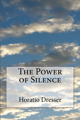 9781530650330: The Power of Silence