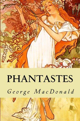 9781530650552: Phantastes: A Faerie Romance for Men and Women