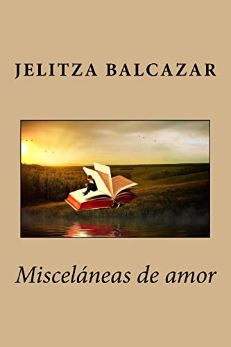 9781530651924: Misceláneas de amor