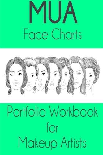 9781530651993: MUA Face Charts Portfolio Workbook for Makeup Artists
