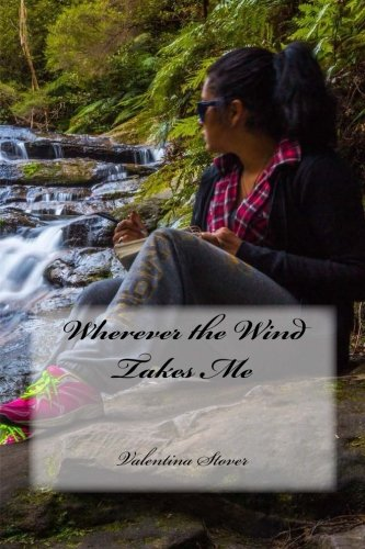 Wherever the Wind Takes Me: Valentina Stover