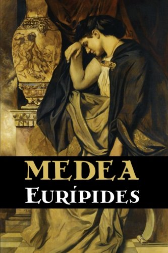 9781530660896: Medea (Spanish Edition)