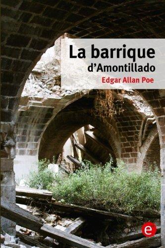 9781530661190: La barrique d'Amontillado