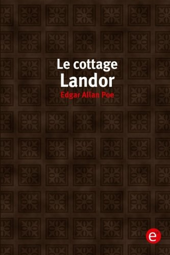 9781530661206: Le cottage landor (French Edition)