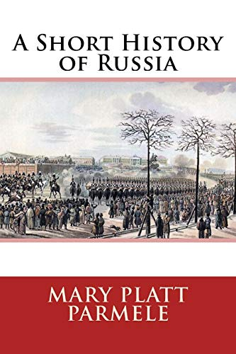 9781530663200: A Short History of Russia
