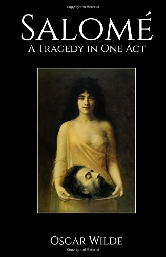 9781530667796: Salome: A Tragedy in One Act