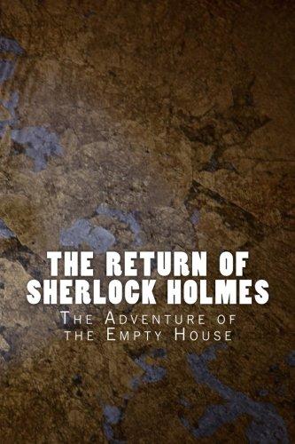 9781530668328: The Return of Sherlock Holmes: The Adventure of the Empty House (Sherlock 1905) (Volume 1)