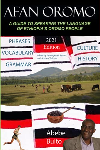 9781530672462: Afan Oromo: A Guide to Speaking the Language of Oromo People in Ethiopia