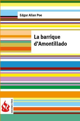 9781530677856: La barrique d'Amontillado: (low cost). Édition limitée