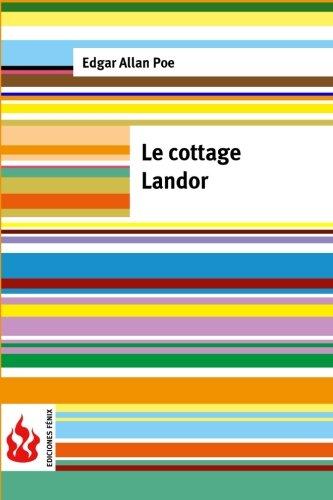 9781530677948: Le cottage landor: (low cost). Édition limitée (French Edition)
