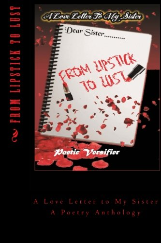 From Lipstick to Lust: A Love Letter: Versifier, Poetic