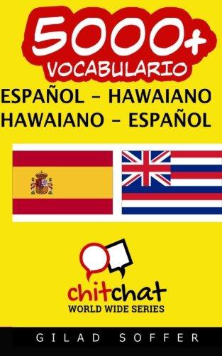 9781530684502: 5000+ español - hawaiano hawaiano - español vocabulario