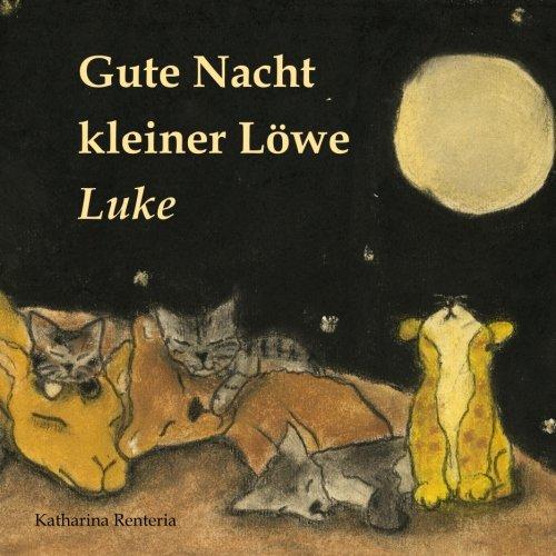 9781530687244: Gute Nacht kleiner Löwe Luke (German Edition)