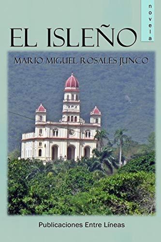 9781530687510: El Isleño