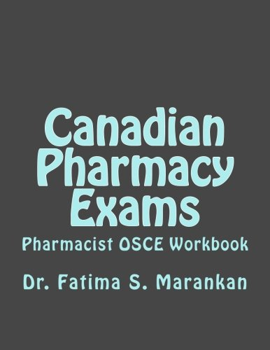 9781530692705: Canadian Pharmacy Exams - Pharmacist OSCE Workbook: Pharmacist OSCE Workbook