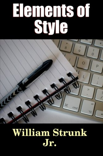 9781530695355: Elements of Style (Writing & Publishing) (Volume 2)
