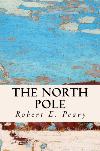 9781530695416: The North Pole