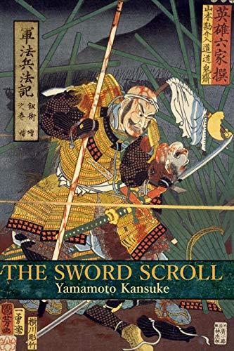 The Sword Scroll: Gunpo Heiho Ki: Kenjutsu: Yamamoto Kansuke/ Mao