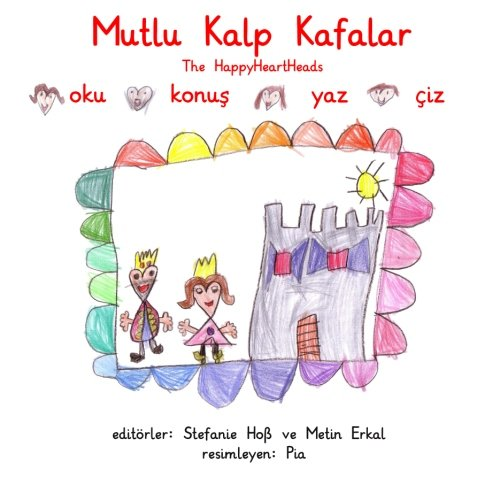 Mutlu Kalp Kafalar: The Happyheartheads: Hoss, Stefanie