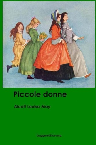 Piccole Donne (Paperback): Alcott Louisa May
