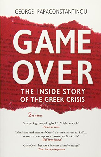 9781530703265: Game Over: The Inside Story of the Greek Crisis