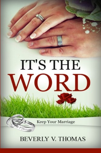9781530704866: It's The Word: Keep Your Marriage