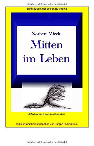 Mitten Im Leben: Band 80-2 in Der: Mieck, Norbert