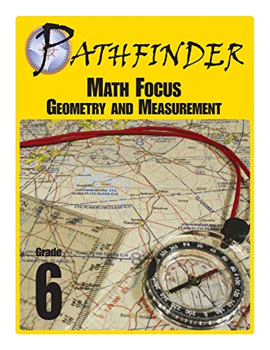 Pathfinder Math Focus: Geometry and Measurement Grade: Jonathan D. Kantrowitz;