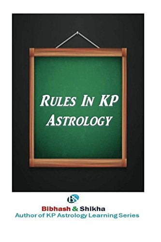 9781530718870: Rules in KP Astrology: Volume 9 (KP Astrology Learning Series)