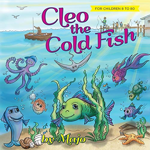 9781530725168: Cleo the Cold Fish: A Self Help Book for the Child in You